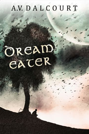 Dream Eater a non-romantic dark fantasy short story set in the world of the Awakening